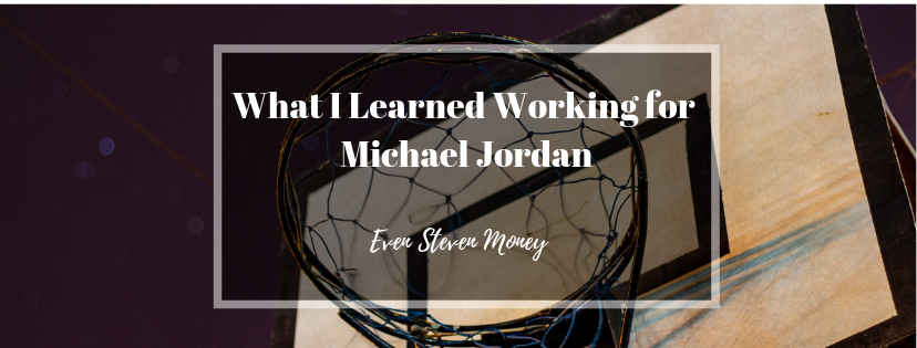 Banner says What I learned working for Michael Jordan with a picture of basketball hoop behind