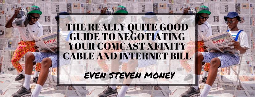 Negotiate with Comcast Xfinity Internet