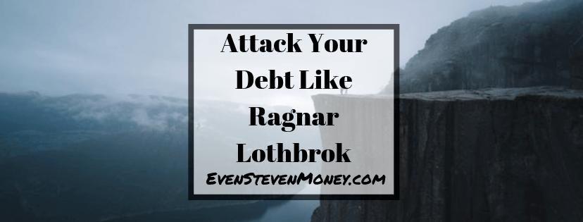 Attack your debt like Ragnar Lothbrok Viking Norway