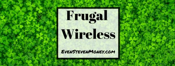 Frugal Wireless Even Steven Money