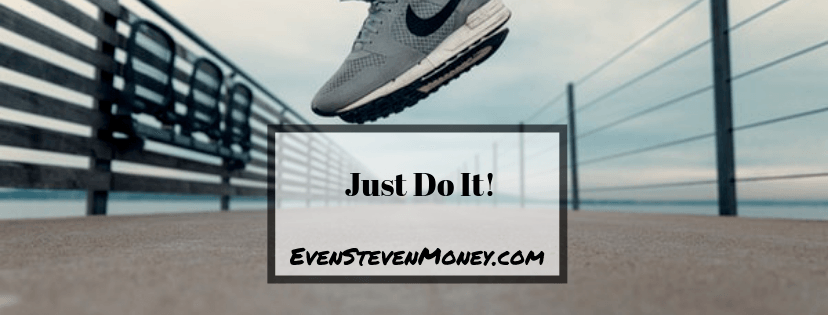 Just Do It Nike Shoes Even Steven Money