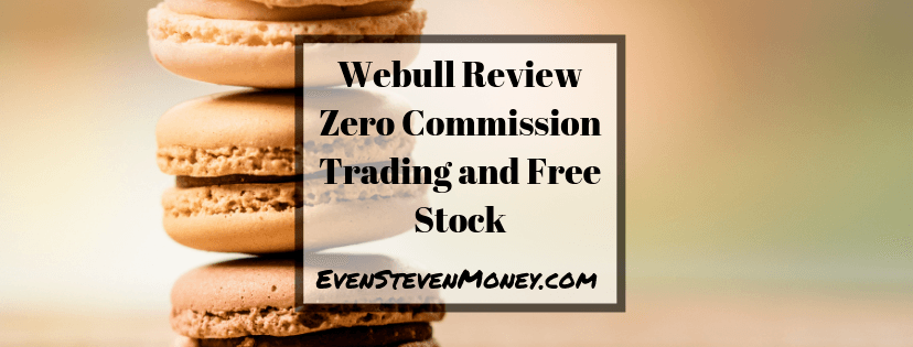 Webull Review Zero Commission Trading and Free Stock