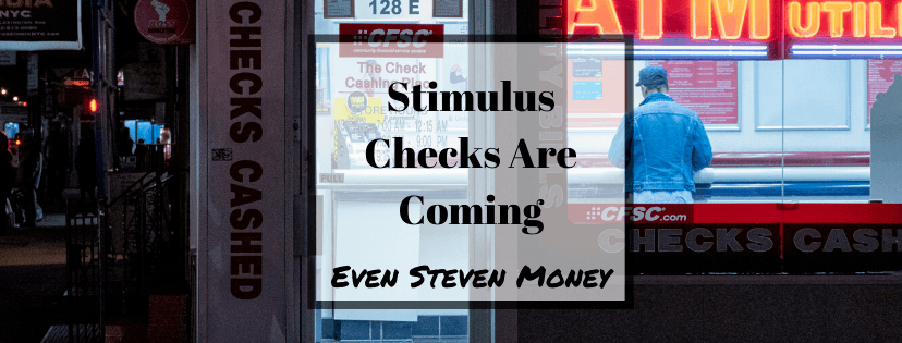 Stimulus Checks are Coming
