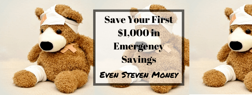 ave Your First $1,000 in Emergency Savings Teddy Bear Emergency