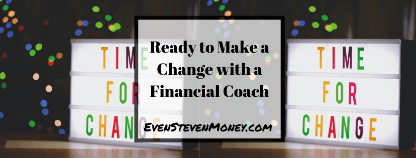 Ready to Make a Change with a Financial Coach Featured Image
