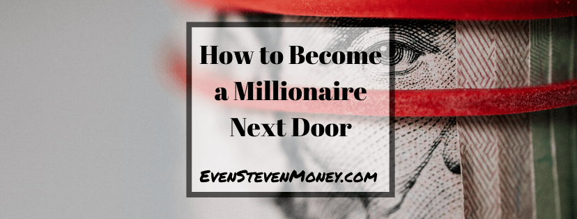How to Become a Millionaire Next Door Money in Rubber Band