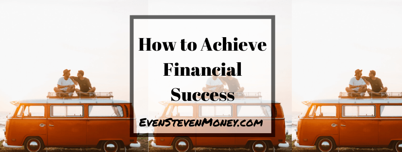 How to Achieve Financial Success Camper Van and Friends
