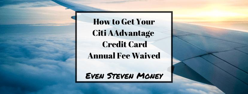 Credit car annual fee waived