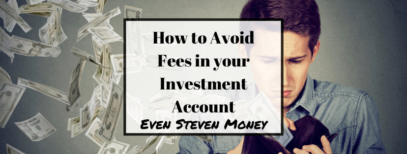 How to Avoid Fees in your Investment Account